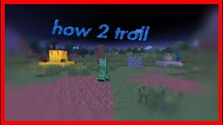 How 2 troll your freinds on minecraft (funny