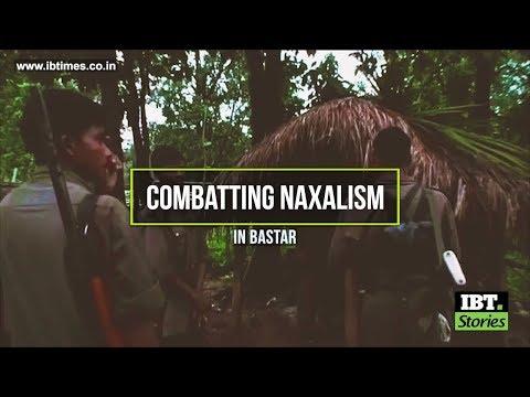 Combatting Naxalism in Bastar [Exclusive Documentary]