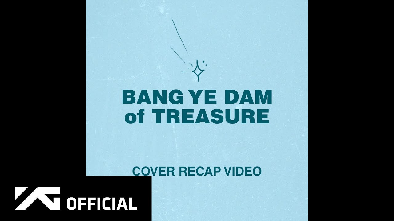 BANG YE DAM of TREASURE - COVER RECAP VIDEO