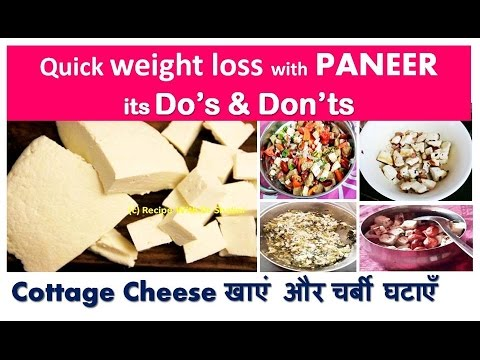 PANEER खाएं और चर्बी घटाएँ | Quick Weight Loss With Cottage Cheese | Its  Dou0027s U0026 Donu0027ts   YouTube
