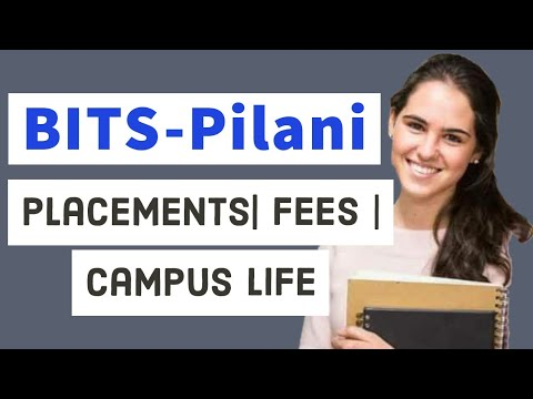BITS Pilani -in English |Ranks | SEATS | Placements | FEES | Scholarships |