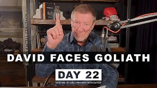 David Faces Goliath —Give Him 15: Daily Prayer with Dutch