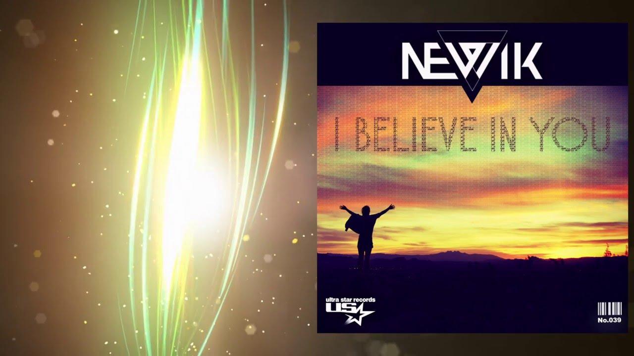 Download Newik - I Believe In You (Radio Edit)