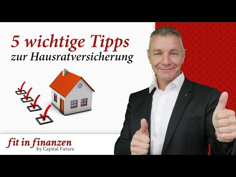 5 Wichtige Tipps Zur Hausratversicherung