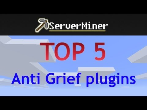 Top 5 Anti-griefing Plugins For Your Bukkit Server