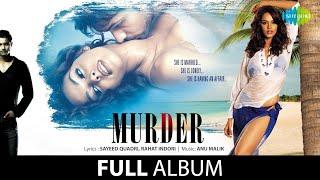 Murder | Full Album Jukebox  | Imran Hasmi | Mallika Sherawat | Asmit Patel