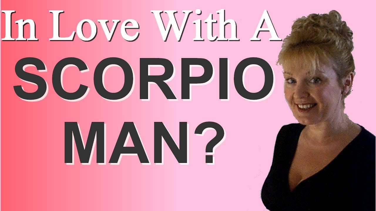 How to fall in love with a Scorpio man