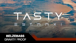 Belzebass - Gravity Proof [Tasty Release]