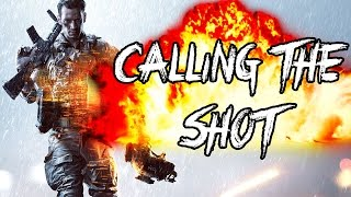 Calling The Shot | Return to Battlefield 4!