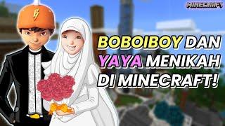 BOBOIBOY DAN YAYA MENIKAH DI MINECRAFT?!! BOBOIBOY X YAYA VERSI HD! #Shorts