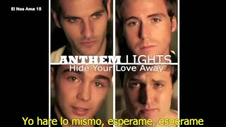 Anthem Lights - Hide Your Love Away (Sub. Español)