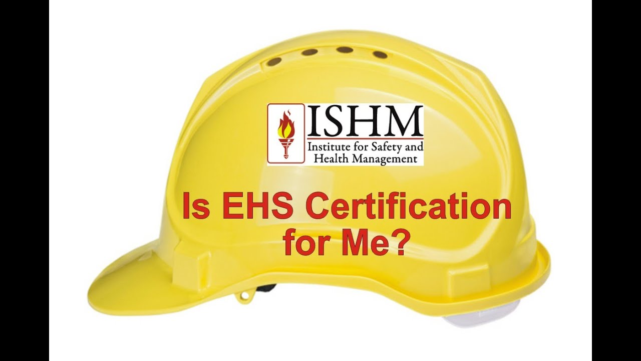 Is ehs certification for me youtube is ehs certification for me 1betcityfo Image collections