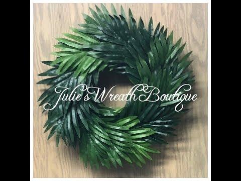 Dollar Tree Palm Wreath / Facebook Live Replay / Greenery Wreath DIY