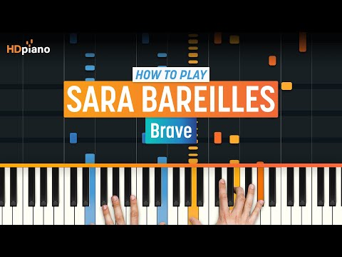 """Brave"" by Sara Bareilles 