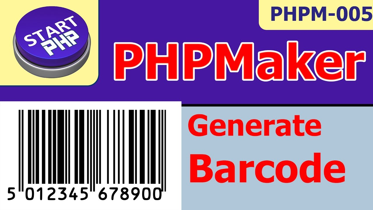 Generate Barcode in PHPMaker for products in database PHPM-005