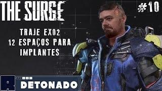 Traje EX02! 12 espaços para implantes! #10 - The Surge Detonado