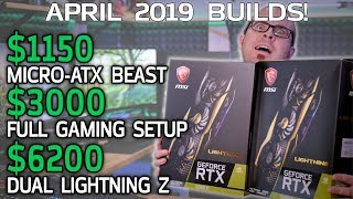 EPIC Gaming PCs in the $1150 to $6200 Range - April 2019 Builds