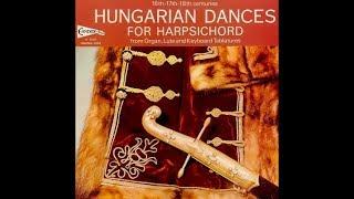 Ferenc Farkas: Old Hungarian Dances - Janos Sebestyen, harpsichord