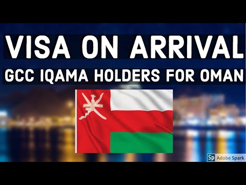 Oman Visa On Arrival for GCC Residents Procedure My Experience