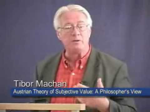 Austrian Theory of Subjective Value: A Philosopher's View | Tibor R. Machan
