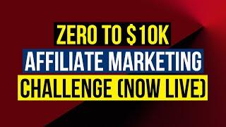 Zero To $10,000 Per Month Affiliate Marketing Challenge | Joshua Elder & Paulo Barroso