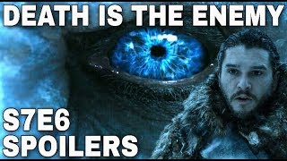 S7E6 Preview: Death Is The Enemy! - Game of Thrones Season 7 Episode 6 Trailer (Spoilers)