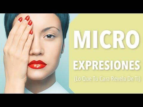 Microexpresiones (Lo Que Tu Cara Revela De Ti) | Inteligencia Emocional
