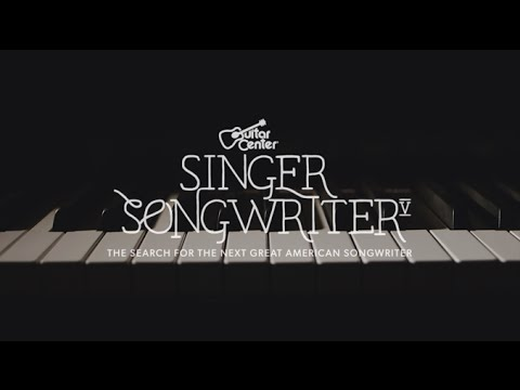 Guitar Center Singer-Songwriter 5- Submit Your Song Now!