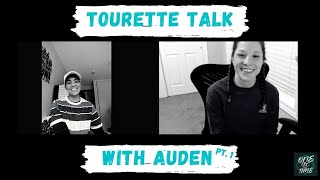 Tourette Talk With Auden pt 1