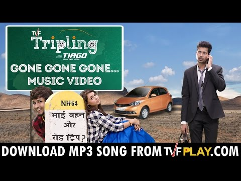TVF Tripling Music | Gone Gone Gone... Music Video | Download MP3 From TVFPlay.com