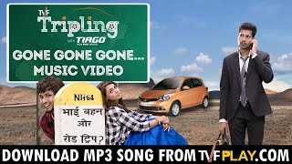 TVF Tripling Music | Gone Gone Gone... Music | Download MP3 from TVFPlay.com