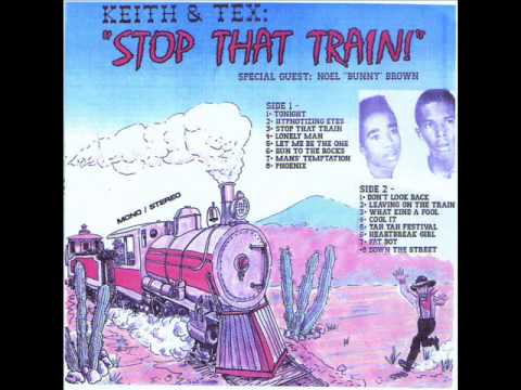 Keith & Tex - Stop That Train (Full Album)