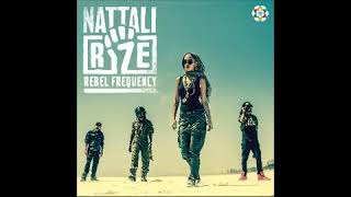 Nattali Rize - Free Up Your Mind - Rebel Frequency