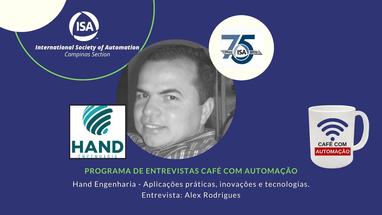 Café Com Automação - Alex Rodrigues - Hand Engenharia