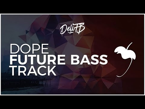 Dope Future Bass Track! | In-Depth Overview