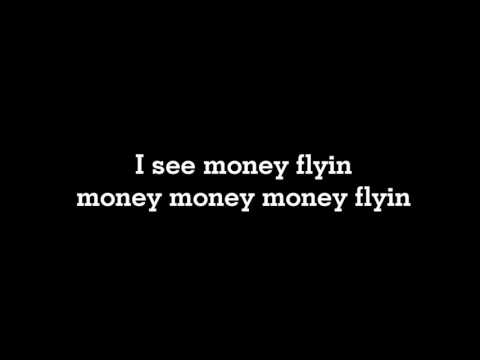 FLYIN' MONEY   BOY WILLIAM X ANANTAVINNIE LYRICS