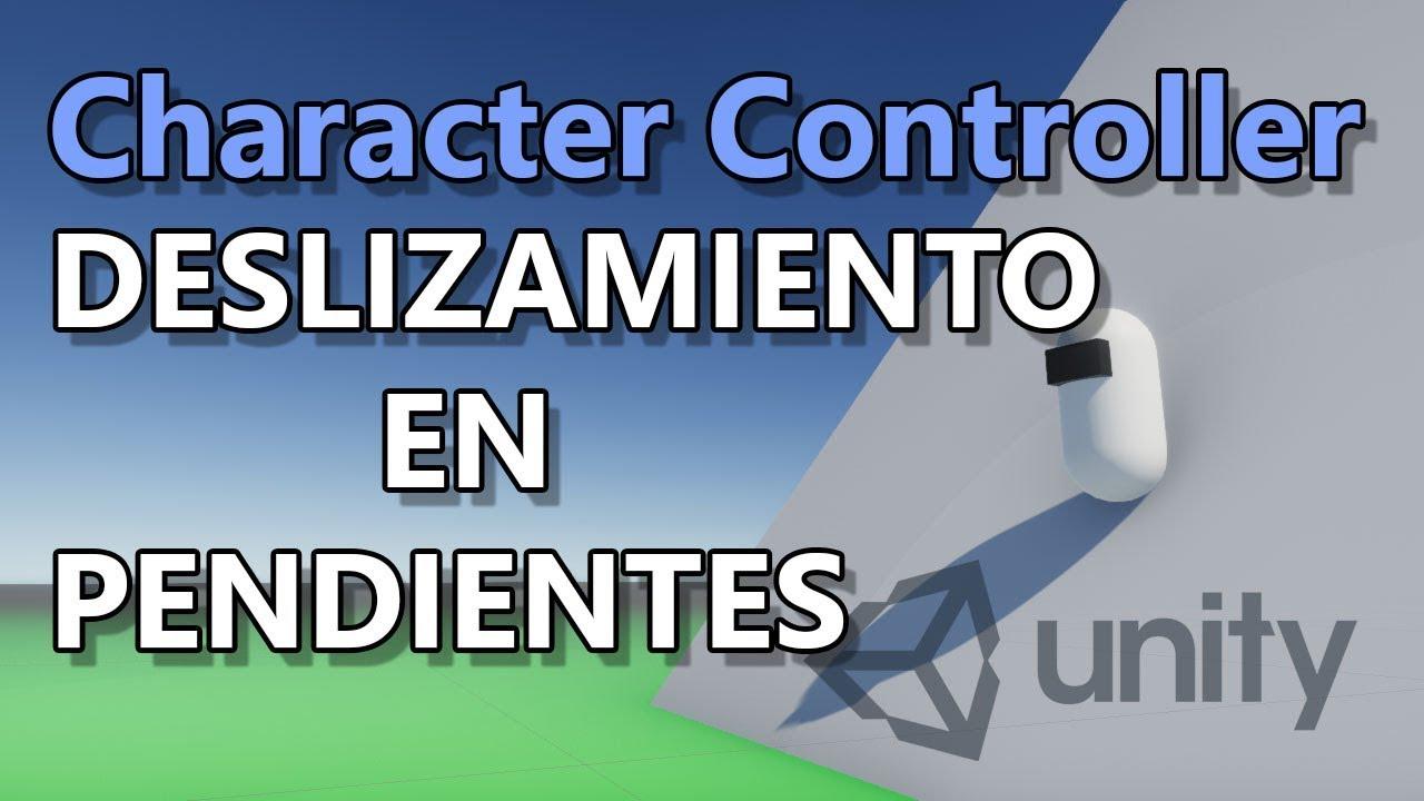 Tutorial Character Controller Unity #5 | Deslizamiento
