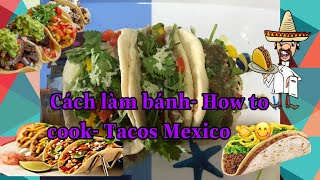 MaiK Sophie Vlog- Cách làm bánh/ How to cook- Tacos Mexico