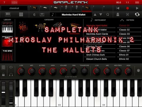 SAMPLETANK Miroslav Philharmonik 2 THE MALLETS Demo for the iPad
