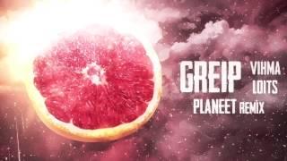 Greip - Vihma Loits ( Planeet Remix ) [ TASUTA / FREE DOWNLOAD ]