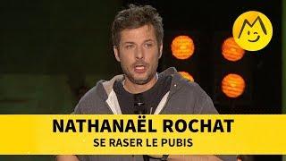 Nathanaël Rochat - Se raser le pubis