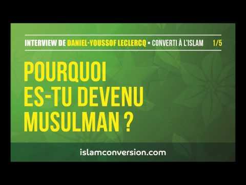 Interview de Daniel-Youssof Leclercq, converti à l'Islam - 1/5
