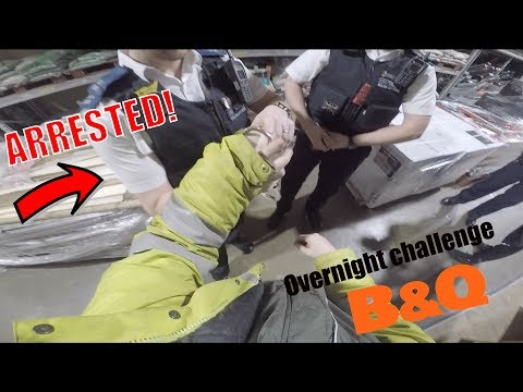 ARRESTED FOR OVERNIGHT CHALLENGE IN B&Q! They brought dogs AGAIN..