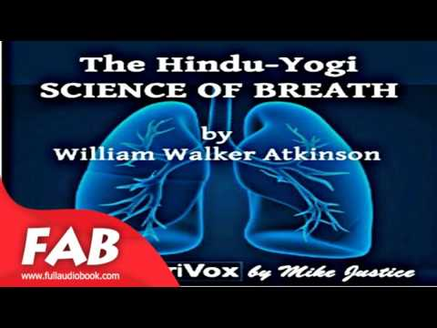 The Hindu Yogi Science Of Breath Full Audiobook by William W