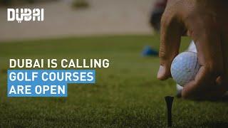 Tee time: Dubai's golf courses reopen