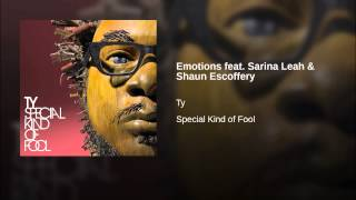 Play Emotions (Feat. Sarina Leah & Shaun Escoffery)