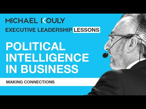Political Intelligence - Making Connections   Beyond Leadership