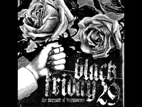 Black Friday 29 - The Pursuit Of Happiness 2007 (Full Album)