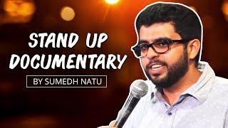 Ab Mujhe Funny Banna Hai - A Stand Up Documentary by Sumedh Natu feat. Aakash Mehta
