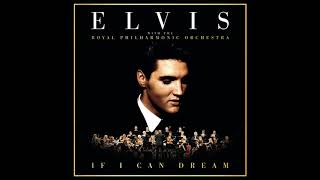 What Now My Love - Elvis Presley & The Royal Philharmonic Orchestra